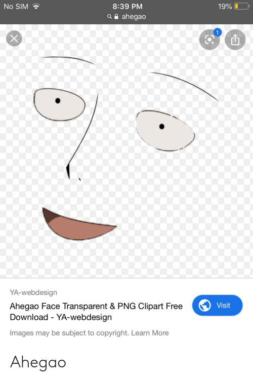 transparent png: 8:39 PM  19%  No SIM  a ahegao  1  YA-webdesign  Visit  Ahegao Face Transparent & PNG Clipart Free  Download YA-webdesign  Images may be subject to copyright. Learn More Ahegao