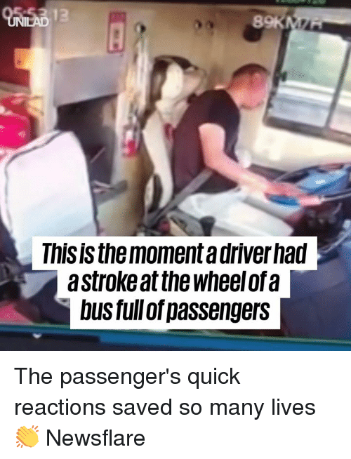 Dank, 🤖, and Bus: 8  Thisisthe moment a driverhad  astroke at the wheelofa  bus füll of passengerS The passenger's quick reactions saved so many lives 👏  Newsflare