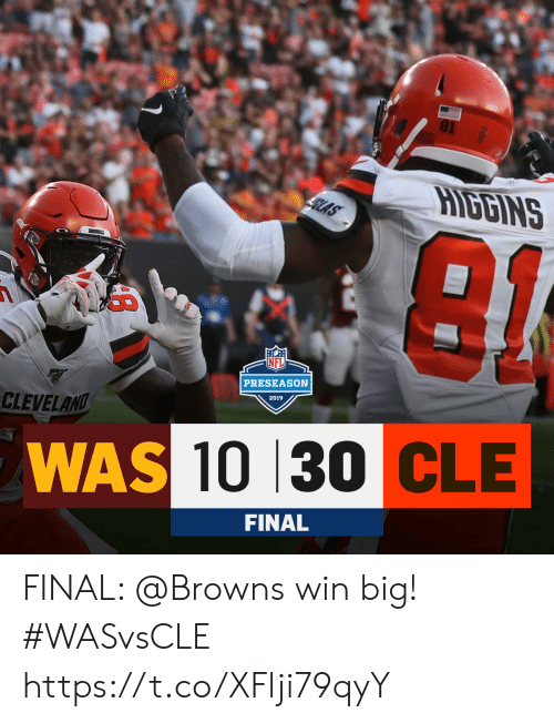 Memes, Browns, and Cleveland: 81  HIDBINS  SLAS  PRESEASON  2019  CLEVELAND  WAS 10 30 CLE  FINAL FINAL: @Browns win big! #WASvsCLE https://t.co/XFlji79qyY