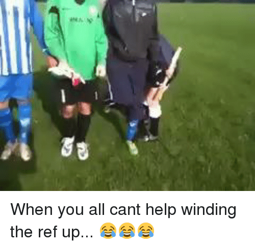 The Ref: 81s When you all cant help winding the ref up... 😂😂😂