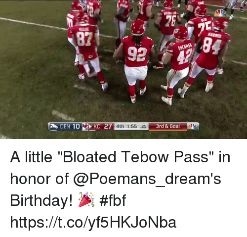 "Tebowing: 82  92  4th 1:55 :25  3rd & Goal A little ""Bloated Tebow Pass"" in honor of @Poemans_dream's Birthday! 🎉 #fbf https://t.co/yf5HKJoNba"