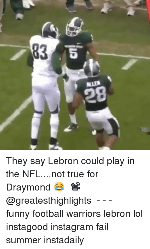 funny football: 83  5  LLD They say Lebron could play in the NFL....not true for Draymond 😂⠀ 📽 @greatesthighlights ⠀ -⠀ -⠀ -⠀ funny football warriors lebron lol instagood instagram fail summer instadaily