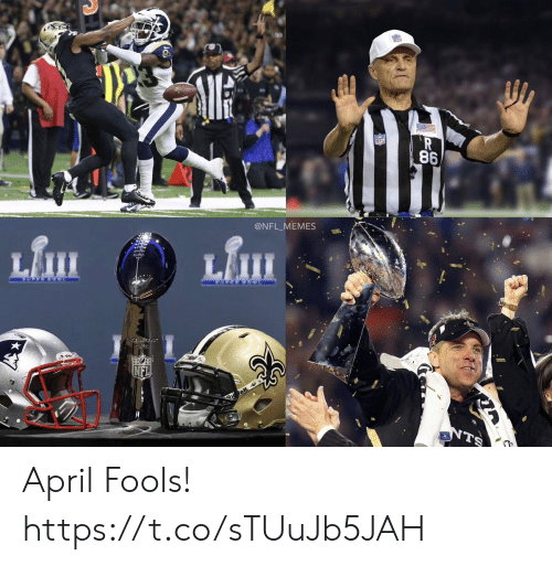 Football, Memes, and Nfl: 86  @NFL MEMES April Fools! https://t.co/sTUuJb5JAH
