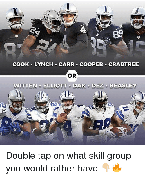 Beasley: 89  COOK LYNCH CARR COOPER CRABTREE  OR  WITTEN ELLIOTT DAK DEZ BEASLEY Double tap on what skill group you would rather have 👇🏼🔥