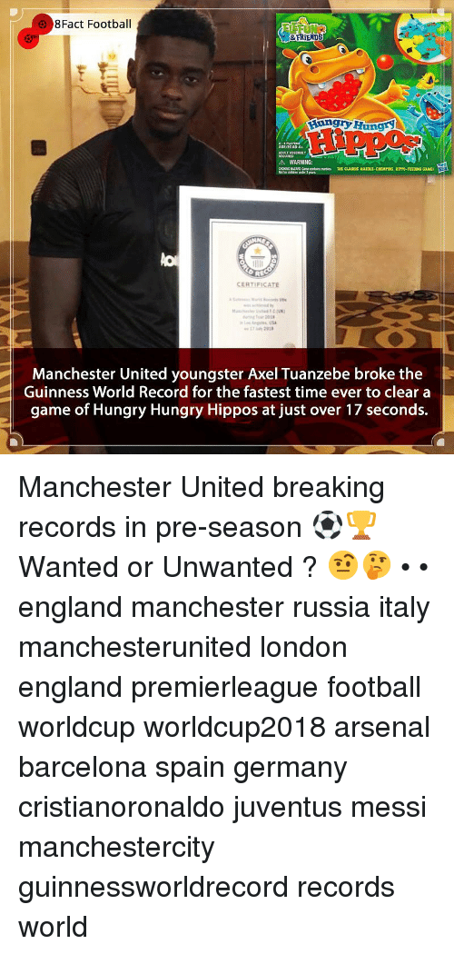 guinness: 8Fact Footbal  FRİENDS  unryHungr  AGE/EDAD 4+  TASSEMBLY  A WARNING:  CHONC HATARD-Came contains mes THT CLASSIC MARTLE-CHOMPING, HIPPO-FEEDIDNG CAME  REC  CERTIFICATE  Manchester United youngster Axel Tuanzebe broke the  Guinness World Record for the fastest time ever to clear a  game of Hungry Hungry Hippos at just over 17 seconds.| Manchester United breaking records in pre-season ⚽️🏆 Wanted or Unwanted ? 🤨🤔 • • england manchester russia italy manchesterunited london england premierleague football worldcup worldcup2018 arsenal barcelona spain germany cristianoronaldo juventus messi manchestercity guinnessworldrecord records world