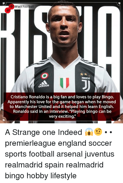 """8Fact: 8Fact Football  adidaS  Cristiano Ronaldo is a big fan and loves to play Bingo.  Apparently his love for the game began when he moved  to Manchester United and it helped him learn English.  Ronaldo said in an interview. """"Playing bingo can be  very exciting,"""" A Strange one Indeed 😱🤨 • • premierleague england soccer sports football arsenal juventus realmadrid spain realmadrid bingo hobby lifestyle"""