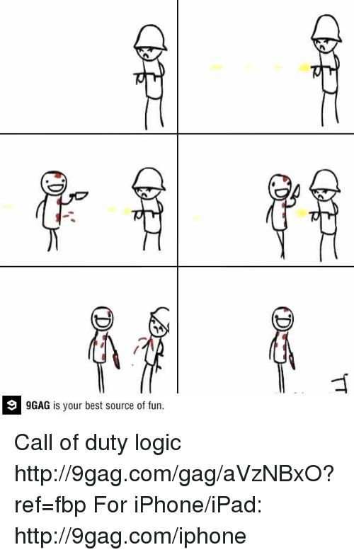 9gag, Dank, and Ipad: 9 GAG is your best source of fun. Call of duty logic