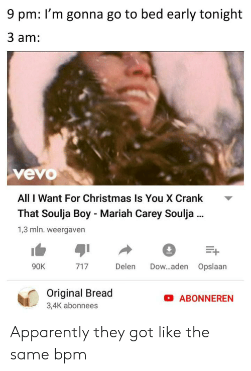 All I Want For Christmas Soulja Boy.9 Pm I M Gonna Go To Bed Early Tonight 3 Am Vevo All I Want