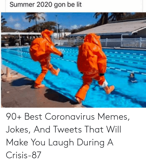 Tweets: 90+ Best Coronavirus Memes, Jokes, And Tweets That Will Make You Laugh During A Crisis-87