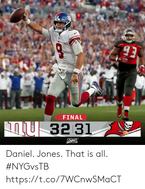 daniel: 93  FINAL  32 31 Daniel. Jones.  That is all. #NYGvsTB https://t.co/7WCnwSMaCT