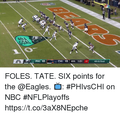 Philadelphia Eagles, Memes, and Goal: 97 PHI 10  12-4 CHI 15 4th 1:01 :07  4th & Goal FOLES. TATE. SIX points for the @Eagles.  📺: #PHIvsCHI on NBC #NFLPlayoffs https://t.co/3aX8NEpche