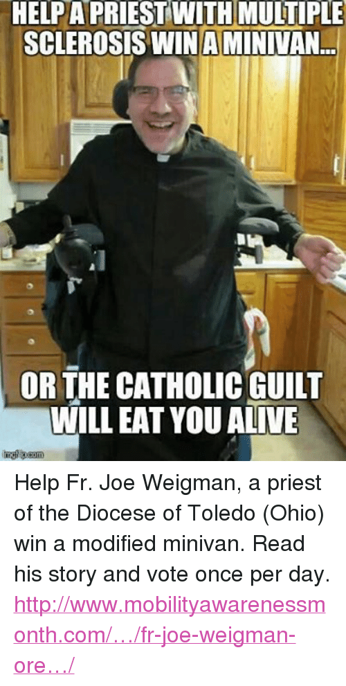 Help A Priest With Multiple Sclerosis Winaminivan Or The Catholic