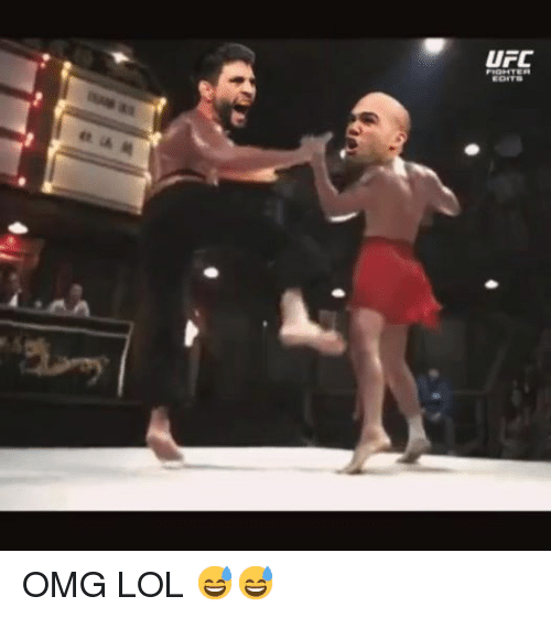 Lol, Omg, and Ufc: UFC  FIGHTER  EDITS OMG LOL