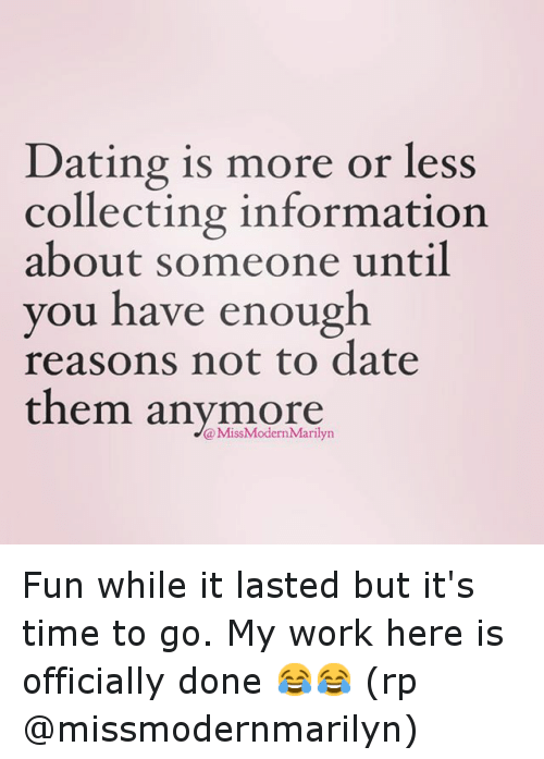 Dating is not fun