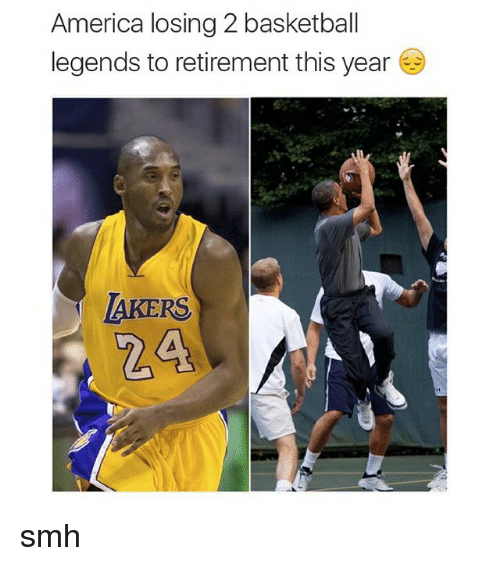 basketball legends: America losing 2 basketball  legends to retirement this year  LAKERS. smh