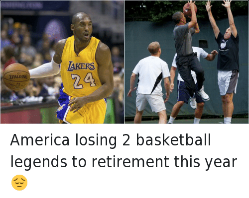 basketball legends: America losing 2 basketball legends to retirement this year 😔