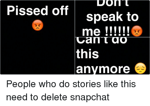 Pissed Off People Who Do Stories Like This Need to Delete