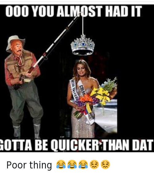 Gotta Be Quicker: @hoodshiet  OOO YOU ALMOST HAD IT  GOTTA BE QUICKER THAN DAT Poor thing 😂😂😂😖😖