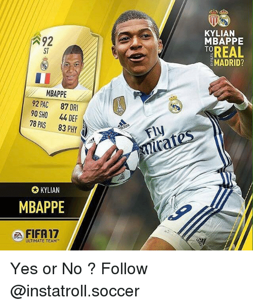 Fifa 17: A 92  MBAPPE  92 PAC  87 DRI  90 SHO 44 DEF  78 PAS 83 d  PHY  KYLIAN  MBAPPE  FIFA 17  ULTIMATE TEAM  KYLIAN  MBAPPE  TOREAL  MADRID? Yes or No ? Follow @instatroll.soccer