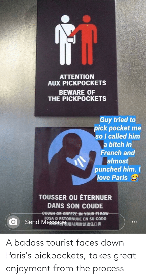 Tourist: A badass tourist faces down Paris's pickpockets, takes great enjoyment from the process