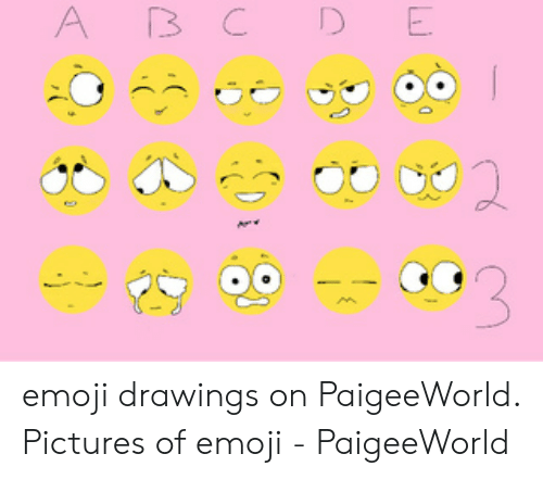 Paigeeworld: A BCD E emoji drawings on PaigeeWorld. Pictures of emoji - PaigeeWorld
