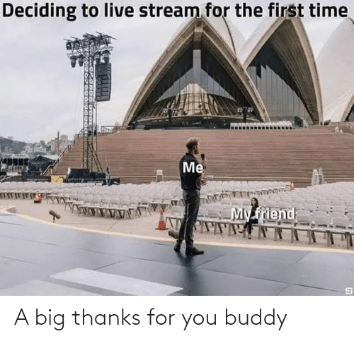 buddy: A big thanks for you buddy
