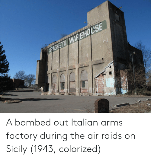 sicily: A bombed out Italian arms factory during the air raids on Sicily (1943, colorized)