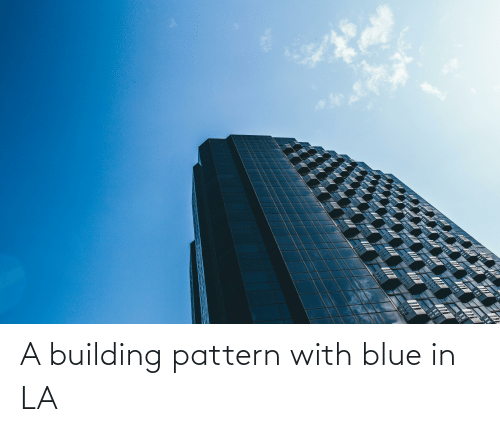 building: A building pattern with blue in LA