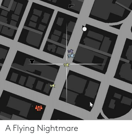Flying: A Flying Nightmare