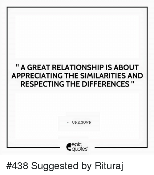 A Great Relationship Isabout Appreciating The Similarities And