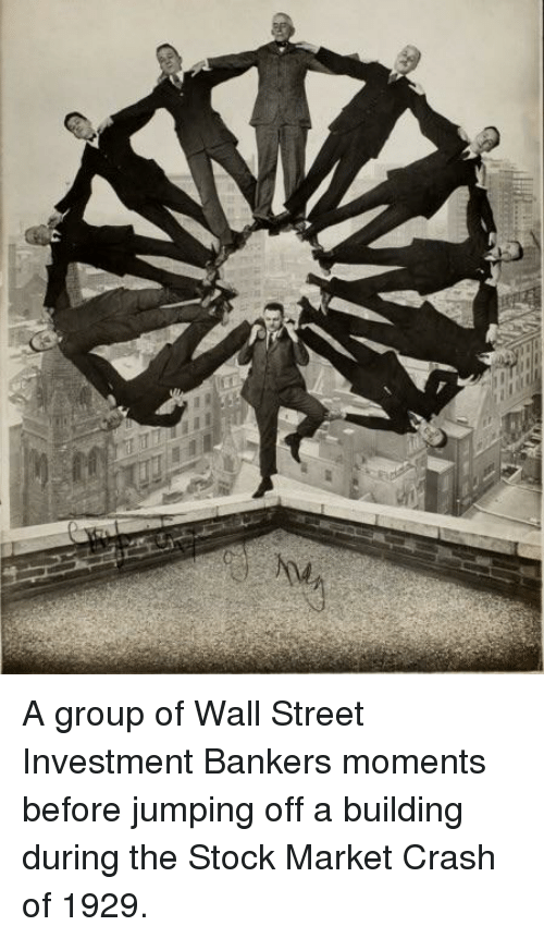 Stock Market, Crash, and Wall Street: A group of Wall Street Investment Bankers moments before jumping off a building during the Stock Market Crash of 1929.