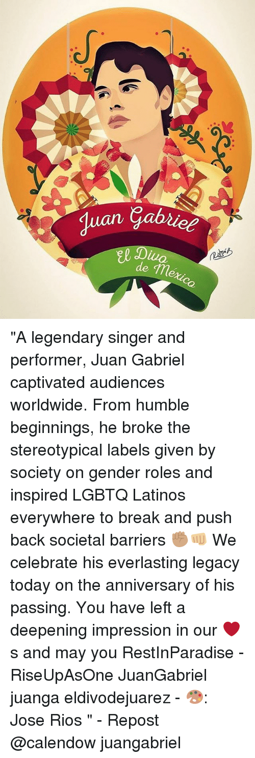 """Juanga: """"A legendary singer and performer, Juan Gabriel captivated audiences worldwide. From humble beginnings, he broke the stereotypical labels given by society on gender roles and inspired LGBTQ Latinos everywhere to break and push back societal barriers ✊🏽👊🏼 We celebrate his everlasting legacy today on the anniversary of his passing. You have left a deepening impression in our ❤️s and may you RestInParadise - RiseUpAsOne JuanGabriel juanga eldivodejuarez - 🎨: Jose Rios """" - Repost @calendow juangabriel"""