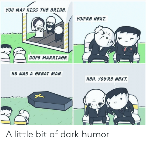 Bit: A little bit of dark humor