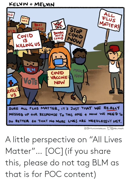 "tag: A little perspective on ""All Lives Matter""… [OC](if you share this, please do not tag BLM as that is for POC content)"