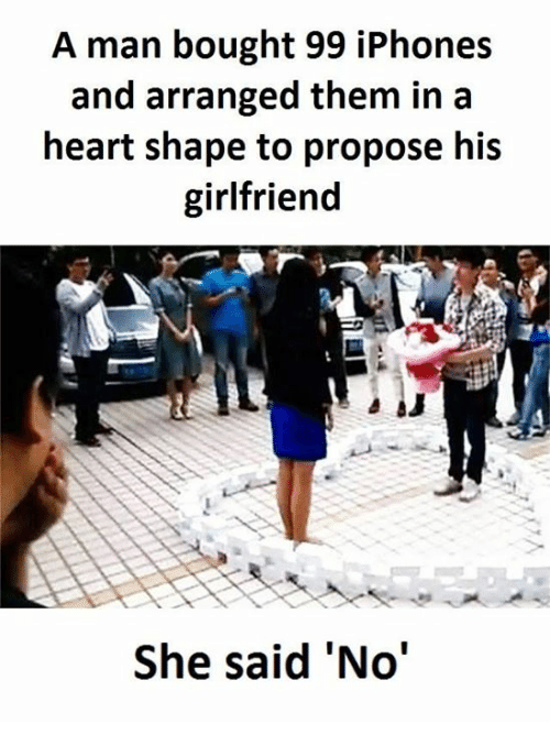 heart shape: A man bought 99 iPhones  and arranged them in a  heart shape to propose his  girlfriend  She said 'No'