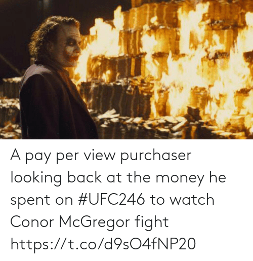 At: A pay per view purchaser looking back at the money he spent on #UFC246 to watch Conor McGregor fight https://t.co/d9sO4fNP20