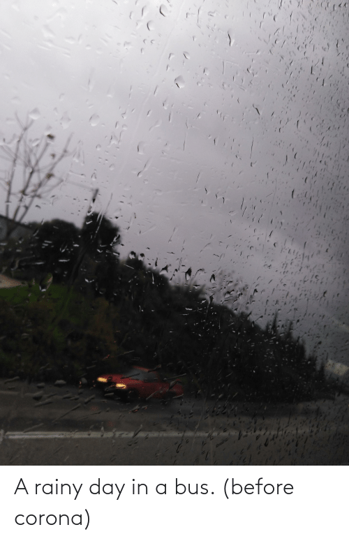bus: A rainy day in a bus. (before corona)