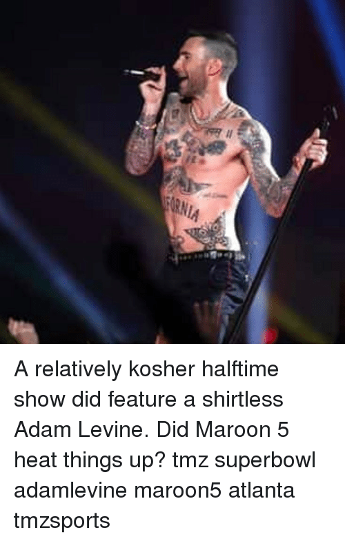Memes, Adam Levine, and Heat: A relatively kosher halftime show did feature a shirtless Adam Levine. Did Maroon 5 heat things up? tmz superbowl adamlevine maroon5 atlanta tmzsports