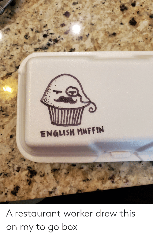 drew: A restaurant worker drew this on my to go box