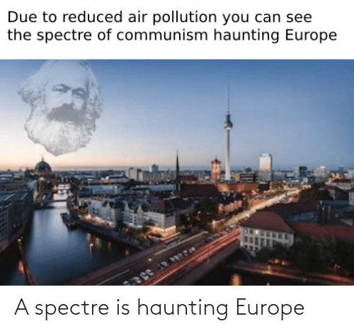 Haunting: A spectre is haunting Europe