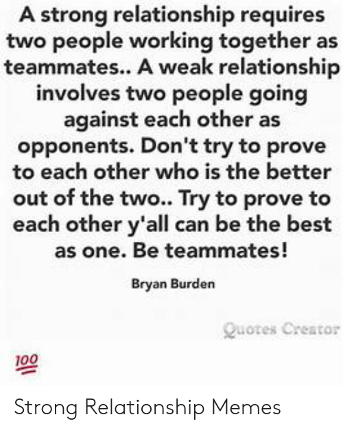 A Strong Relationship Requires Two People Working Together ...