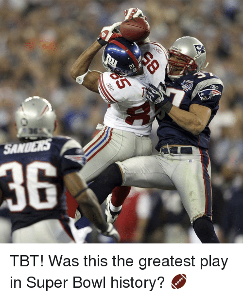 super bowl history: A TBT! Was this the greatest play in Super Bowl history? 🏈