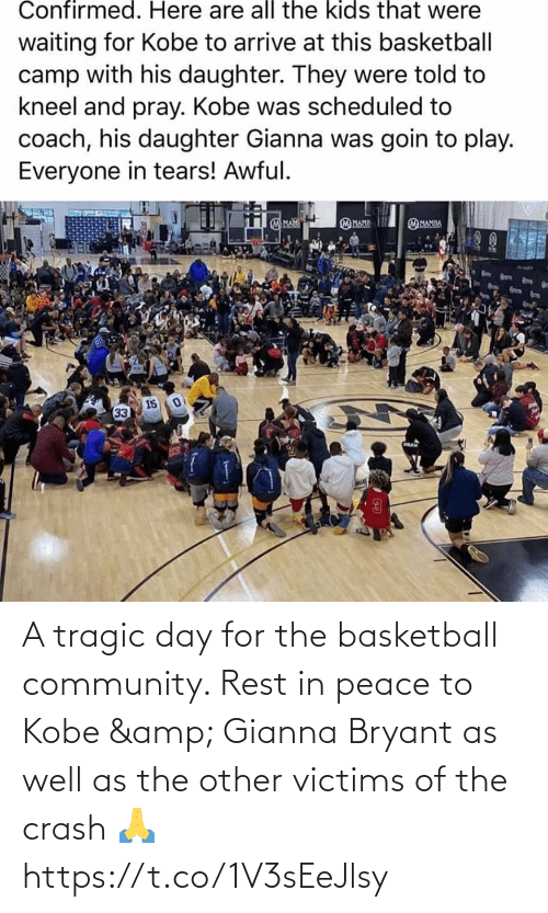 rest in peace: A tragic day for the basketball community. Rest in peace to Kobe & Gianna Bryant as well as the other victims of the crash 🙏 https://t.co/1V3sEeJlsy