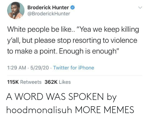 Spoken: A WORD WAS SPOKEN by hoodmonalisuh MORE MEMES