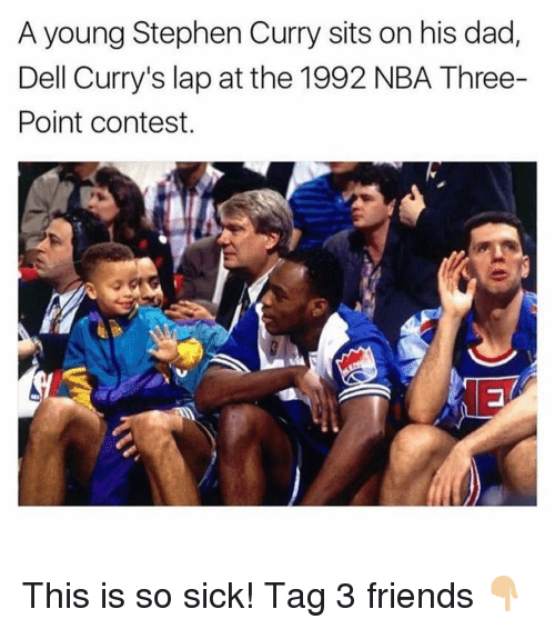 Stephen Curry: A young Stephen Curry sits on his dad,  Dell Curry's lap at the 1992 NBA Three-  Point contest. This is so sick! Tag 3 friends 👇🏼