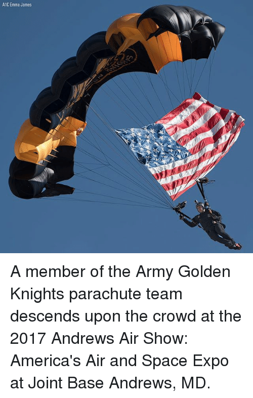 parachute: A1C Emma James A member of the Army Golden Knights parachute team descends upon the crowd at the 2017 Andrews Air Show: America's Air and Space Expo at Joint Base Andrews, MD.