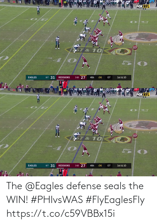 seals: AADE  FOX NFL  07  ST & 10  3-10 27  6-7 31  EAGLES  REDSKINS  4th  :06  07  1st & 10   JADE  FOX NFL  07  T & 10  6-7 31  1st & 10  3-10 27  EAGLES  REDSKINS  :06  4th  07 The @Eagles defense seals the WIN! #PHIvsWAS #FlyEaglesFly https://t.co/c59VBBx15i