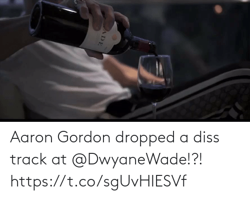 Track: Aaron Gordon dropped a diss track at @DwyaneWade!?!  https://t.co/sgUvHIESVf
