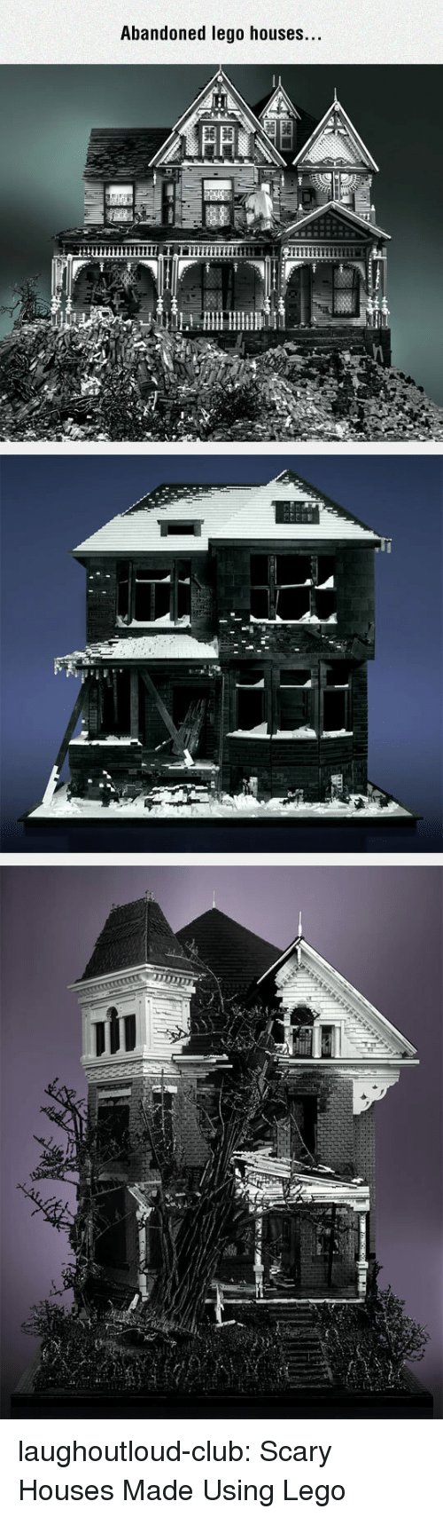 Club, Lego, and Tumblr: Abandoned lego houses. laughoutloud-club:  Scary Houses Made Using Lego