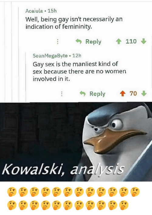 Andrew Bogut, Memes, and Sex: Acaiula 15h  Well, being gay isn't necessarily an  indication of femininity.  Reply 1 110  SeanMegaByte 12h  Gay sex is the manliest kind of  sex because there are no women  involved in it.  Reply  70  Kowalski, analysis 🤔🤔🤔🤔🤔🤔🤔🤔🤔🤔🤔🤔🤔🤔🤔🤔🤔🤔🤔🤔🤔🤔🤔